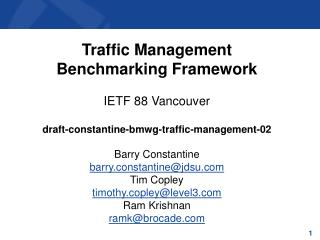 Traffic  Management  Benchmarking Framework IETF  88 Vancouver