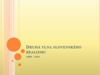 Druhá vlna slovenského realizmu