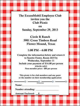 The ExxonMobil Employee Club invites you the  Club Picnic on  Sunday, September  29, 2013
