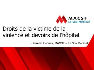 Droits de la victime de la violence et devoirs de l'hôpital