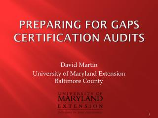 Preparing for GAPs Certification Audits