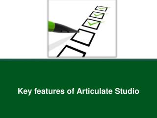 Key Features of Articulate Studio