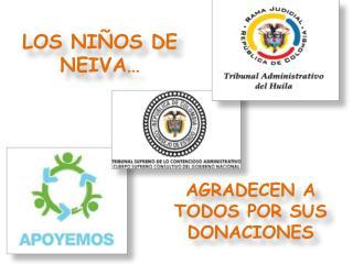 AGRADECEN A TODOS POR SUS DONACIONES
