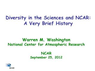 Diversity in the Sciences and NCAR: A Very Brief History