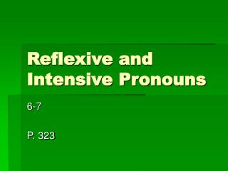 Reflexive and Intensive Pronouns