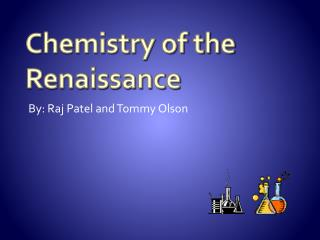 Chemistry of the Renaissance