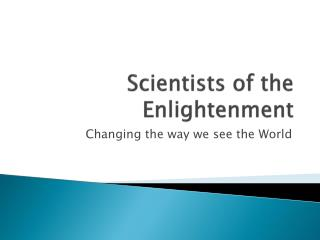 Scientists of the Enlightenment
