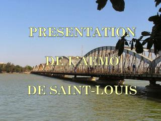 PRESENTATION DE L�AEMO  DE SAINT-LOUIS