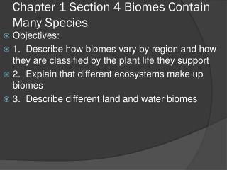 Chapter 1 Section 4 Biomes Contain Many Species