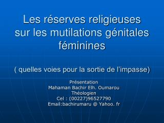 Présentation Mahaman Bachir Elh. Oumarou Théologien Cel : (00227)96527790