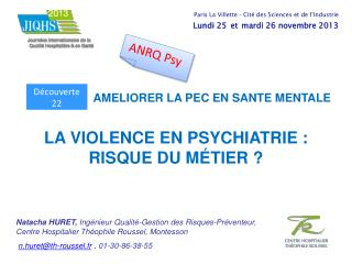 LA VIOLENCE EN PSYCHIATRIE :  RISQUE DU MÉTIER ?