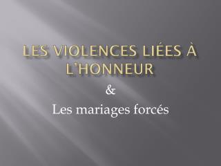 Les Violences liées à l'honneur