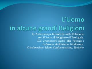 L�Uomo  in alcune grandi Religioni