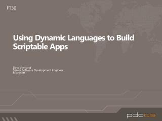Using Dynamic Languages to Build Scriptable Apps