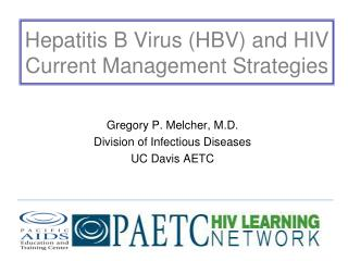 Hepatitis B Virus (HBV) and HIV Current Management Strategies