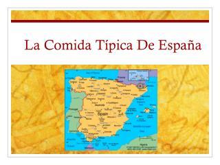 La Comida Típica De España