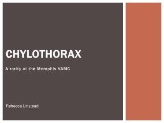 Chylothorax