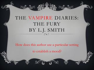The  Vampire  Diaries: The Fury By  l.j . smith