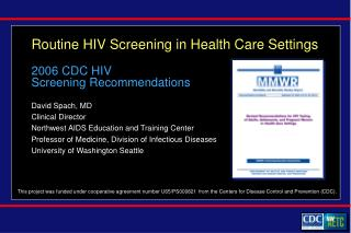 Routine HIV  Screening in  Health Care  Settings