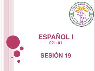 ESPAÑOL I 021101