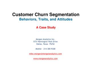 Customer Churn Segmentation Behaviors, Traits, and Attitudes   A Case Study