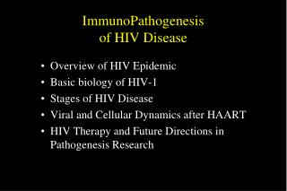 ImmunoPathogenesis  of HIV Disease