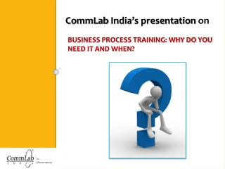 Business Process Training: Why do you need it and when?