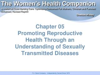 Chapter 05 Promoting Reproductive Health Through an Understanding of Sexually Transmitted Diseases