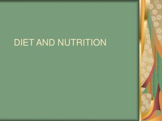 DIET AND NUTRITION PROTEINS Proteins: are the