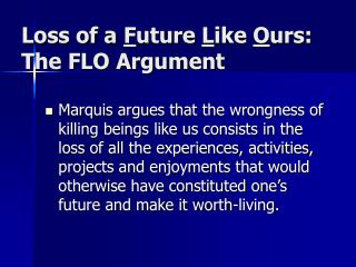 Loss of a Future Like Ours: The FLO Argument