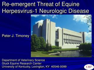 Re-emergent Threat of Equine Herpesvirus-1 Neurologic Disease