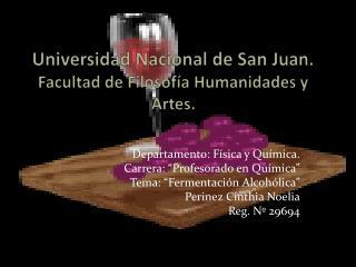 Universidad Nacional de San Juan.  Facultad  de  F ilosofía  H umanidades y Artes.