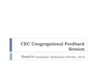 CEC Congregational Feedback Session
