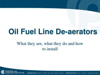 Oil Fuel Line De-aerators