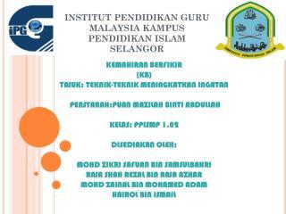 INSTITUT PENDIDIKAN GURU MALAYSIA KAMPUS PENDIDIKAN ISLAM  SELANGOR