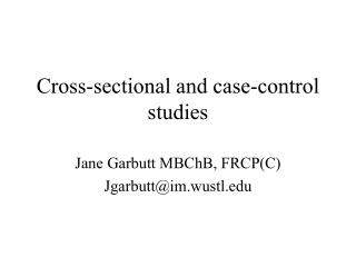Cross-sectional and case-control studies