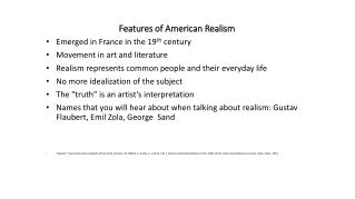 Features of American Realism