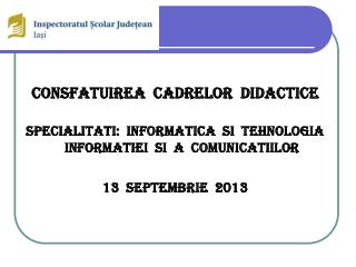 CONSFATUIREA  CADRELOR  DIDACTICE
