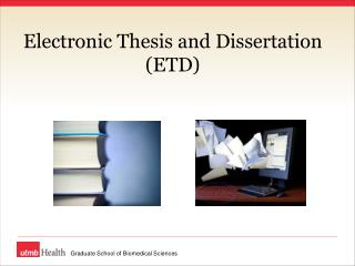 Electronic Thesis and Dissertation (ETD)