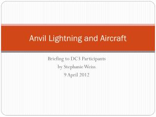 Anvil Lightning and Aircraft