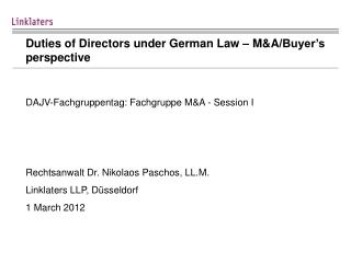 Duties of  Directors under  German Law –  M&A /Buyer's  perspective