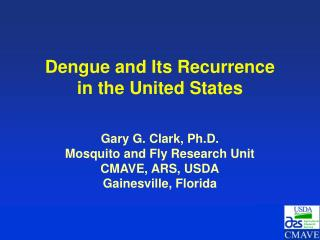 Dengue and Its Recurrence in the United States