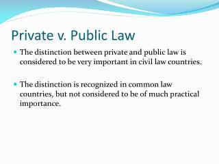 Private v. Public Law