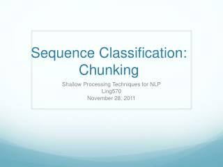 Sequence Classification: Chunking
