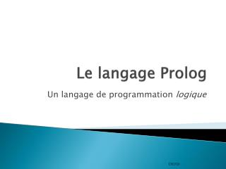 Le langage Prolog