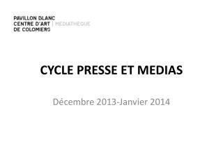 CYCLE PRESSE ET MEDIAS
