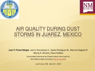 AIR QUALITY DURING DUST STORMS IN JUAREZ, MEXICO
