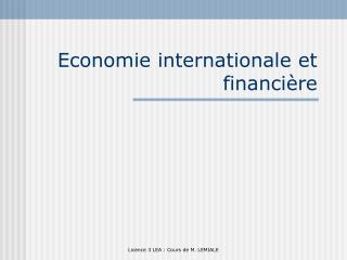 Economie internationale et financi re