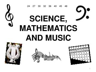 SCIENCE, MATHEMATICS AND MUSIC