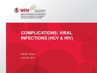 Complications: Viral Infections (HCV & HIV)